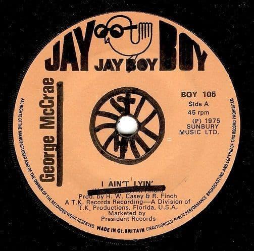 GEORGE McCRAE I Ain't Lyin' Vinyl Record 7 Inch Jay Boy 1975