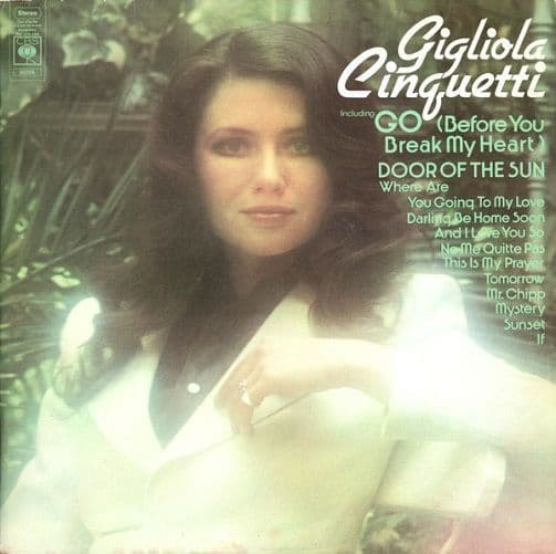 GIGLIOLA CINQUETTI Go (Before You Break My Heart Vinyl Record LP CBS 1974