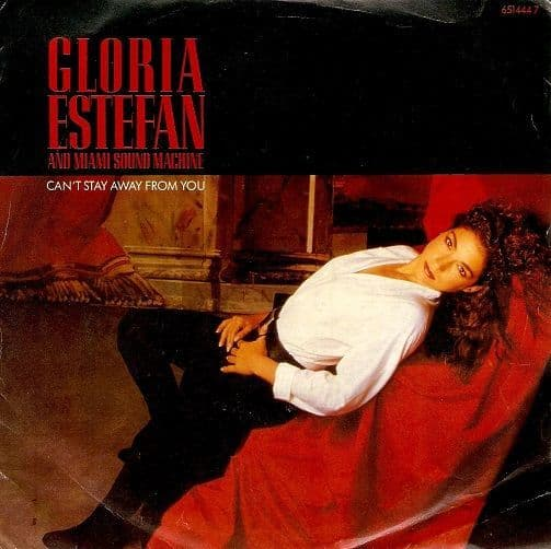 GLORIA ESTEFAN Can't Stay Away From You Vinyl Record 7 Inch Epic 1988
