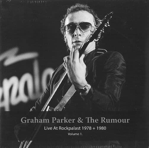 GRAHAM PARKER AND THE RUMOUR Live At Rockpalast 1978 + 1980 Volume 1 LP Let Them Eat Vinyl 2016