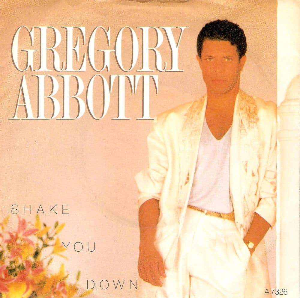 GREGORY ABBOTT Shake You Down Vinyl Record 7 Inch CBS 1986