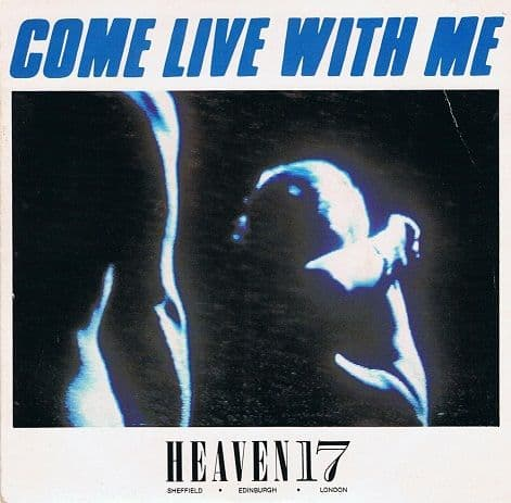 HEAVEN 17 Come Live With Me Vinyl Record 7 Inch Virgin 1983