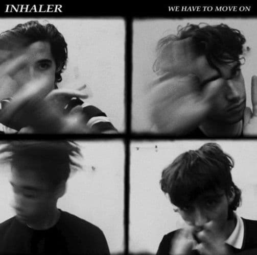 INHALER We Have To Move On Vinyl Record 7 Inch Polydor 2020