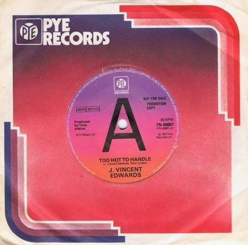 J. VINCENT EDWARDS Too Hot To Handle Vinyl Record 7 Inch Pye 1977 Promo