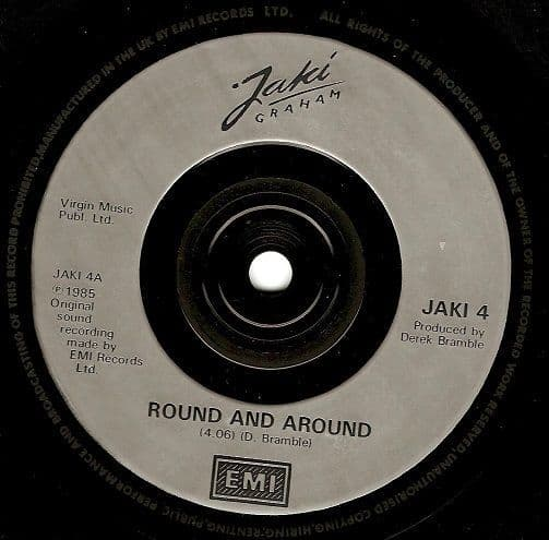 JAKI GRAHAM Round And Round Vinyl Record 7 Inch EMI 1985.