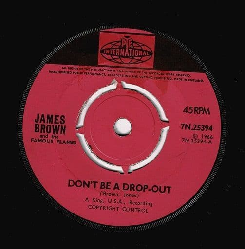 JAMES BROWN Don't Be A Drop-Out Vinyl Record 7 Inch Pye 1966
