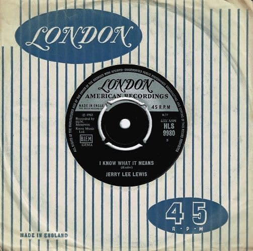 JERRY LEE LEWIS I Know What It Means Vinyl Record 7 Inch London 1965