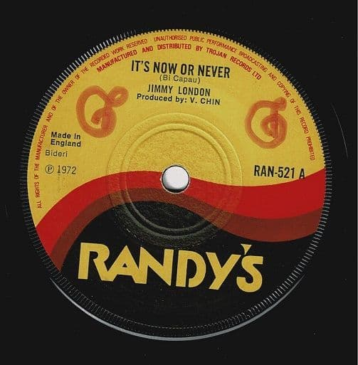 JIMMY LONDON It's Now Or Never Vinyl Record 7 Inch Randy's 1972