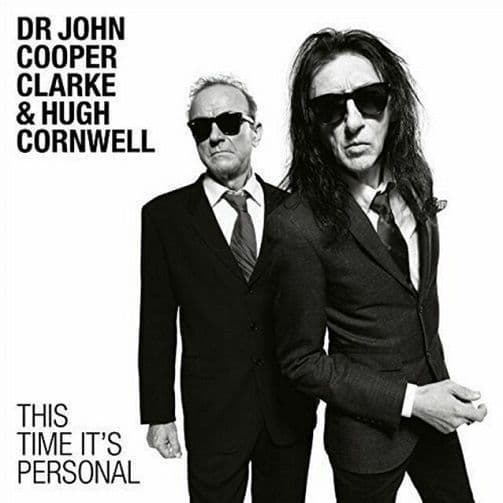 JOHN COOPER CLARKE AND HUGH CORNWELL This Time It's Personal Vinyl Record LP Sony Music 2016
