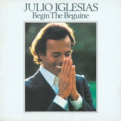JULIO IGLESIAS Begin The Beguine Vinyl Record LP CBS 1981