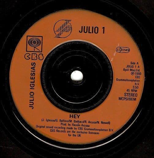JULIO IGLESIAS Hey Vinyl Record 7 Inch CBS 1980