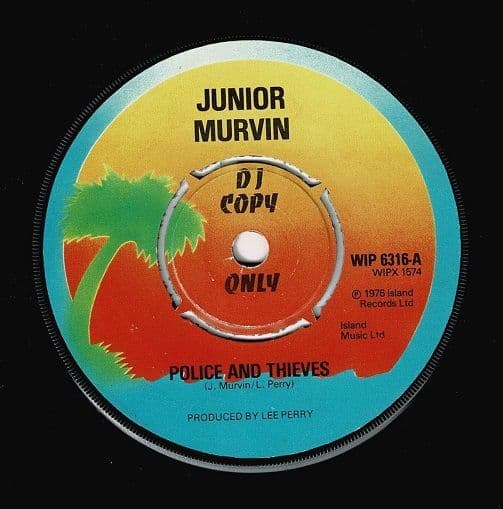 JUNIOR MURVIN Police And Thieves Vinyl Record 7 Inch Island 1976 Promo