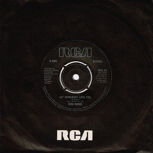 KENI BURKE Let Somebody Love You Vinyl Record 7 Inch RCA 1981
