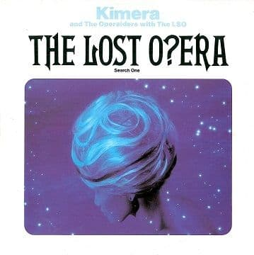 KIMERA AND THE OPERAIDERS WITH THE LSO The Lost Opera 12