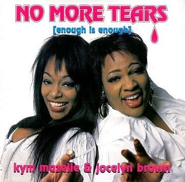 "KYM MAZELLE & JOCELYN BROWN No More Tears (Enough Is Enough) 12"" Single Vinyl Record Arista 1994"