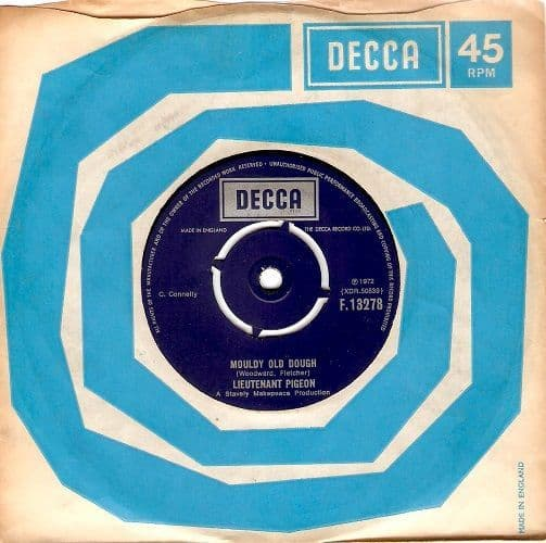 LIEUTENANT PIGEON Mouldy Old Dough Vinyl Record 7 Inch Decca 1972
