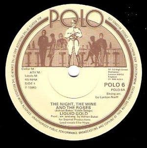 LIQUID GOLD The Night, The Wine And The Roses Vinyl Record 7 Inch Polo 1980