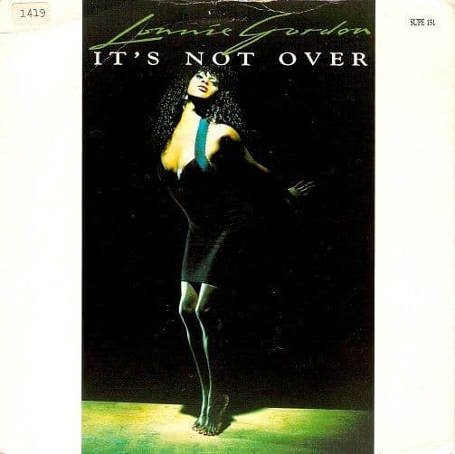LONNIE GORDON It's Not Over Vinyl Record 7 Inch Supreme 1989
