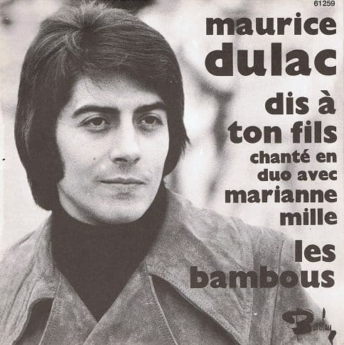 MAURICE DULAC AND MARIANNE MILLE Dis A Ton Fils Vinyl Record 7 Inch French Barclay 1970