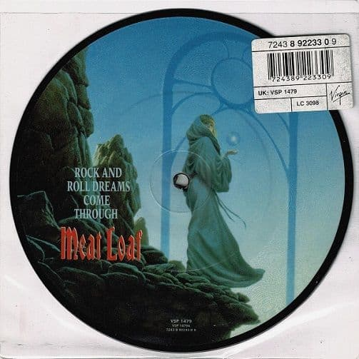 MEAT LOAF Rock And Roll Dreams Come Through Vinyl Record 7 Inch Virgin 1993 Picture Disc