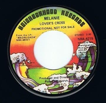 "MELANIE Lover's Cross 7"" Single Vinyl Record 45rpm US PROMO Neighborhood 1974"