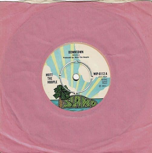 MOTT THE HOOPLE Downtown Vinyl Record 7 Inch Island 1971.