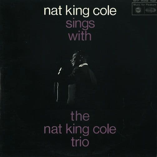 NAT KING COLE Sings With The Nat King Cole Trio Vinyl Record LP MFP