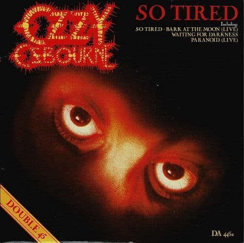 OZZY OSBOURNE So Tired Vinyl Record 7 Inch Epic 1984 Double Pack