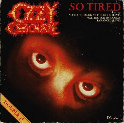 OZZY OSBOURNE So Tired Vinyl Record 7 Inch Epic 1984 Double Pack.