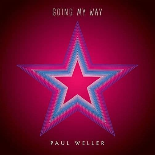 PAUL WELLER Going My Way Vinyl Record 7 Inch Parlophone 2015