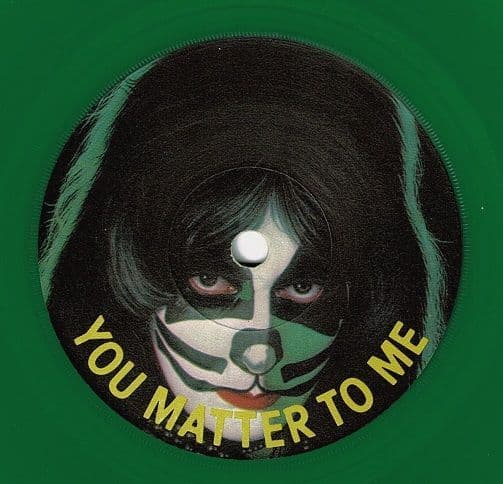 PETER CRISS You Matter To Me Vinyl Record 7 Inch Casablanca 1978 Green Vinyl