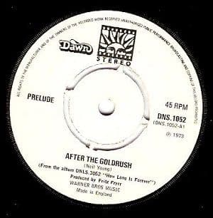 PRELUDE After The Goldrush Vinyl Record 7 Inch Dawn 1973