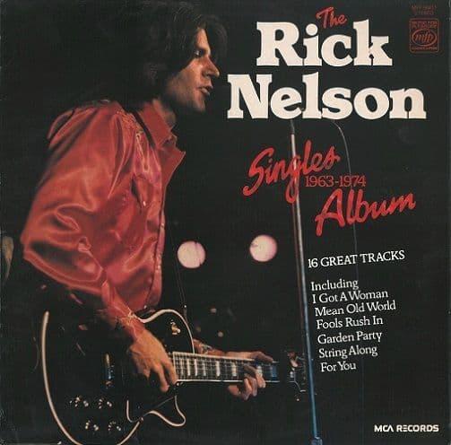 RICK NELSON (RICKY) The Rick Nelson Singles Album 1963-1974 Vinyl Record LP MFP 1977