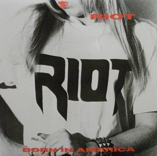 RIOT Born In America Vinyl Record LP US Grand Slamm 1989