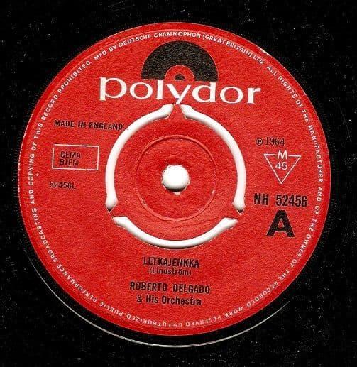 ROBERTO DELGADO Letkajenkka Vinyl Record 7 Inch Polydor 1964