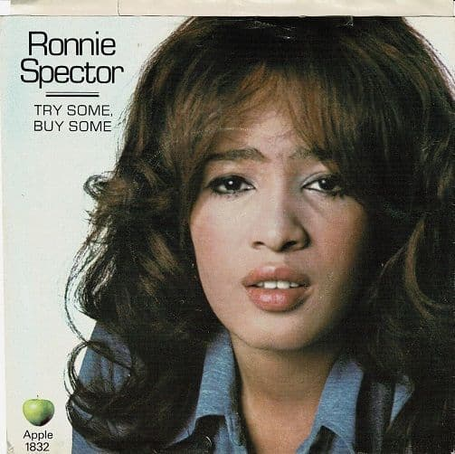 RONNIE SPECTOR Try Some, Buy Some Vinyl Record 7 Inch Apple 1971