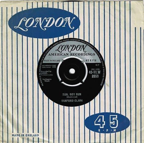 SANFORD CLARK Run, Boy Run Vinyl Record 7 Inch London 1959