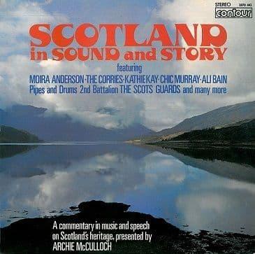 Scotland In Sound And Story LP Vinyl Record Album 33rpm Contour 1975