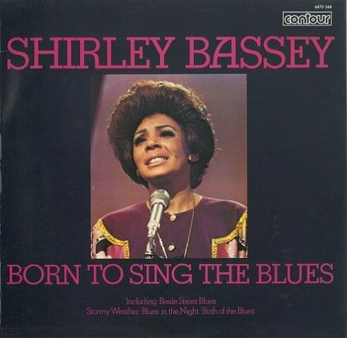 SHIRLEY BASSEY Born To Sing The Blues Vinyl Record LP Contour 1970
