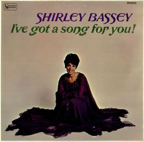 SHIRLEY BASSEY I've Got A Song For You LP Vinyl Record Album 33rpm MONO United Artists 1966