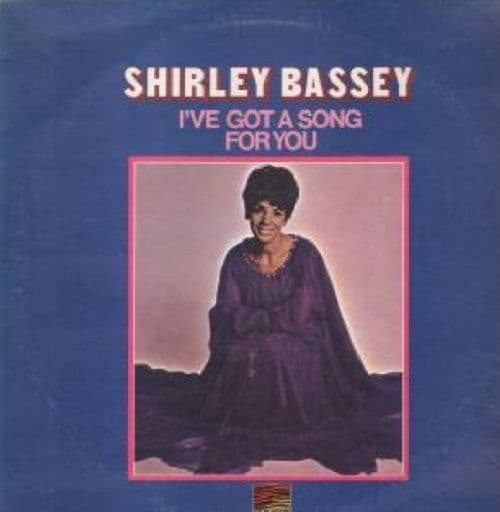SHIRLEY BASSEY I've Got A Song For You LP Vinyl Record Album 33rpm Sunset 1970