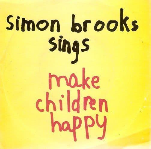 SIMON BROOKS Make Children Happy Vinyl Record 7 Inch DJM 1978
