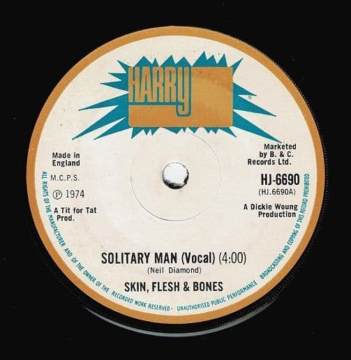 SKIN, FLESH & BONES Solitary Man Vinyl Record 7 Inch Harry J 1974