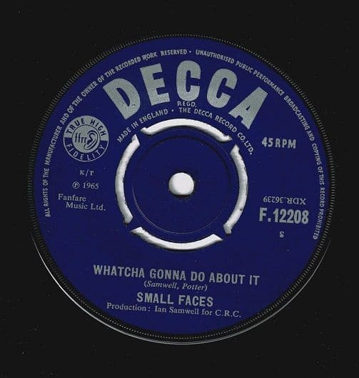 SMALL FACES Whatcha Gonna Do About It Vinyl Record 7 Inch Decca 1965
