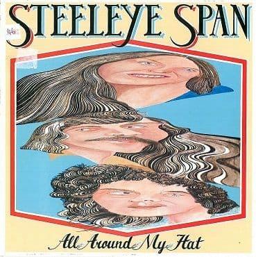 STEELEYE SPAN All Around My Hat LP Vinyl Record Album 33rpm Chrysalis 1975