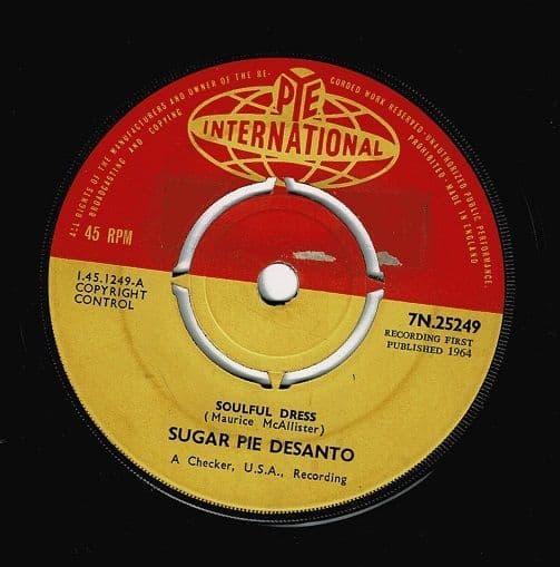 SUGAR PIE DESANTO Soulful Dress Vinyl Record 7 Inch Pye 1964