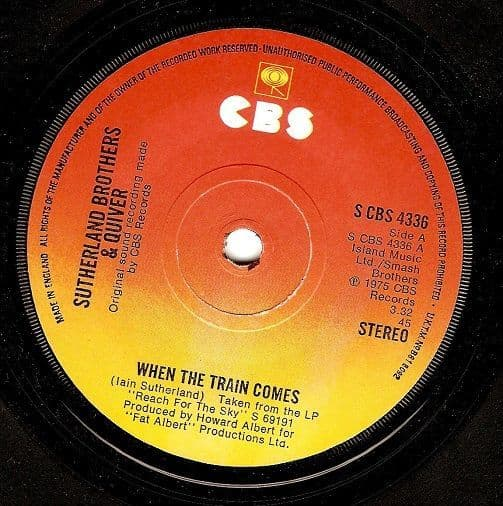 SUTHERLAND BROTHERS AND QUIVER When The Train Comes Vinyl Record 7 Inch CBS 1975