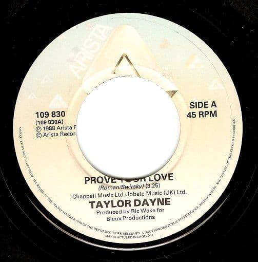 TAYLOR DAYNE Prove Your Love Vinyl Record 7 Inch Arista 1988.