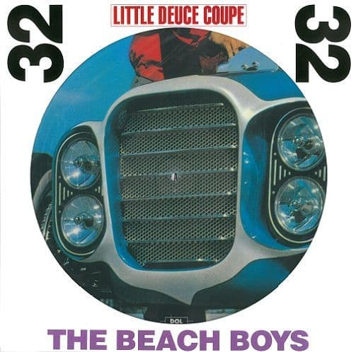 THE BEACH BOYS Little Deuce Coupe Vinyl Record LP DOL 2017 Picture Disc