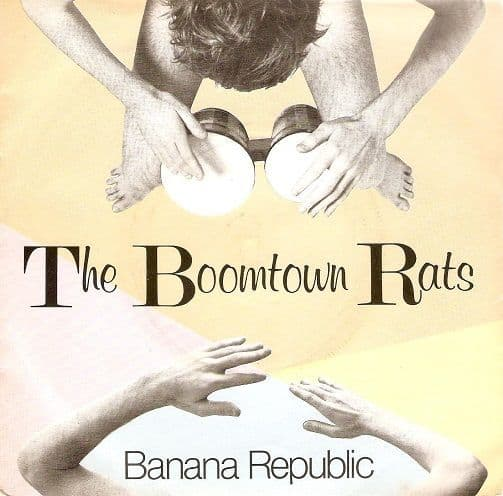 THE BOOMTOWN RATS Banana Republic Vinyl Record 7 Inch French Ensign 1980
